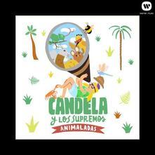 Animaladas - CD Audio di Candela y Los Supremos