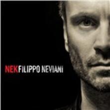 Filippo Neviani - CD Audio di Nek