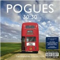 CD 30:30. The Essential Collection Pogues