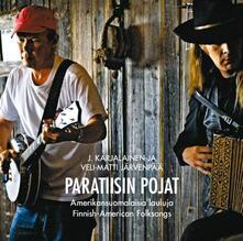 Paratiisin Pojat - CD Audio di J. Karjalainen
