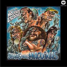 Somos Unos Maquinas - CD Audio di Mojinos Escozios