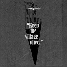 Keep the Village Alive - CD Audio di Stereophonics