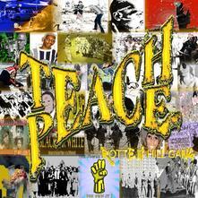 Teach Peace - CD Audio di Rotten Hill Gang