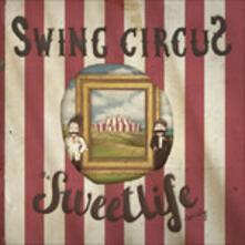 Swing Circus - CD Audio di Sweet Life Society