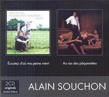 Ecoutez D'ou Ma Peine - CD Audio di Alain Souchon