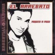 Poquito a Poco - CD Audio di El Arrebato