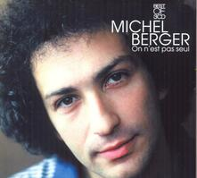 On N Est Pas Seul: Best - CD Audio di Michel Berger