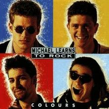 Colours - CD Audio di Michael Learns to Rock