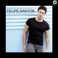 No queda nnda - CD Audio di Felipe Santos
