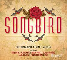 Songbird. The Greatest Female Voices - CD Audio