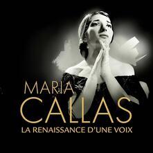 La Renaissance D'une Voix - CD Audio di Maria Callas