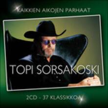 Kaikkien Aikojen - CD Audio di Topi Sorsakoski