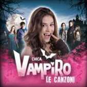 CD Chica Vampiro. Le Canzoni (Colonna Sonora)