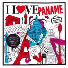 I Love Paname - CD Audio