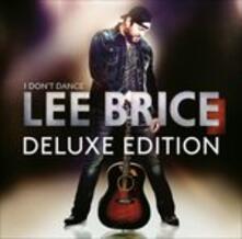 I Don't Dance - CD Audio di Lee Brice