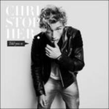 Told You so (Deluxe) - CD Audio di Christopher