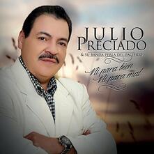 Ni Para Bien Ni Para Mal - CD Audio di Julio Preciado