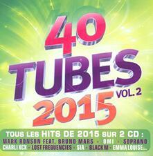 40 Tubes 2015 vol.2 - CD Audio