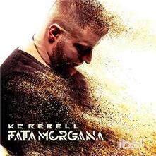 Fata Morgana - CD Audio di KC Rebell