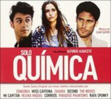 Solo Quimica (Colonna Sonora) - CD Audio
