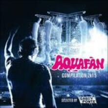 Aquafan Compilation 2015 - CD Audio