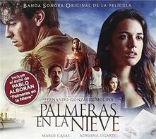 Palmeras En La Nieve (Colonna Sonora) - CD Audio