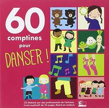 60 Comptines and Formules Pour Danser - CD Audio