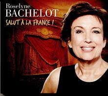 R. Bachelot . Salut a La France - CD Audio