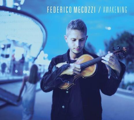 Awakening - CD Audio di Federico Mecozzi