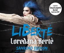 LiBerté (Sanremo 2019 Edition) - CD Audio di Loredana Bertè