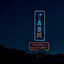 Animali notturni - CD Audio di Fast Animals and Slow Kids