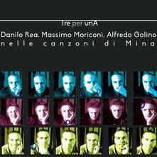 Tre per una - CD Audio di Danilo Rea,Massimo Moriconi,Alfredo Golino