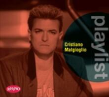 Playlist. Cristiano Malgioglio - CD Audio di Cristiano Malgioglio