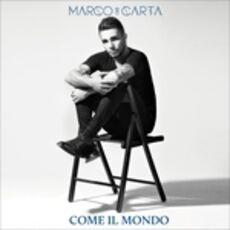 CD Come il mondo Marco Carta