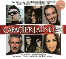 Caracter Latino Classic 2016 - CD Audio