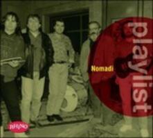 Playlist. Nomadi - CD Audio di Nomadi