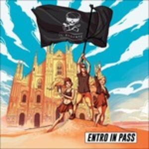 Entro in Pass - CD Audio di Il Pagante