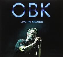 Live In Mexico - CD Audio di OBK