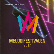 Melodifestivalen 2017 - CD Audio