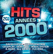 Hits Annees 2000 - CD Audio