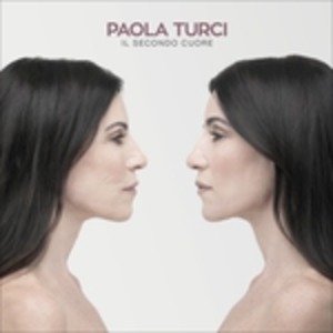 CD Il secondo cuore di Paola Turci