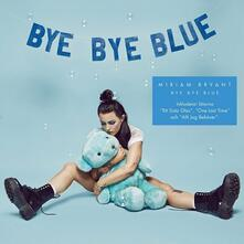 Bye Bye Blue - CD Audio di Miriam Bryant
