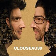Clouseau 30 - CD Audio di Clouseau