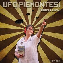 Essere umani - CD Audio di UFO Piemontesi