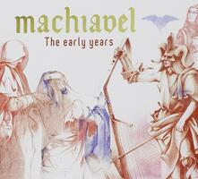 Early Years (Digipack) - CD Audio di Machiavel
