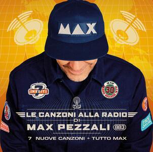 Le canzoni alla radio - CD Audio di Max Pezzali
