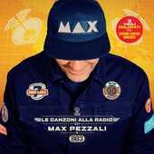 Vinile Le canzoni alla radio Max Pezzali