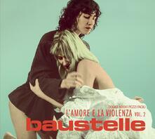 L'amore e la violenza vol.2 - Vinile LP di Baustelle