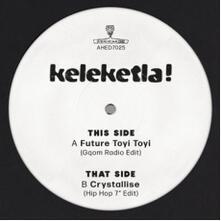 Future Toyi Toyi - Crystallise - Vinile 7'' di Keleketla