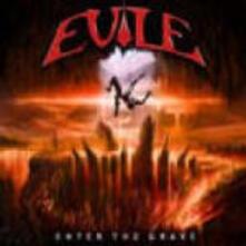Enter the Grave - CD Audio di Evile